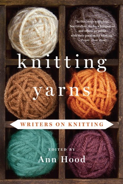 Knitting Yarns: Writers on Knitting by Ann Hood Book Summary, Reviews and E-Book Download