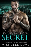 The Mountain Man's Secret: An Older Man Younger Woman Romance book summary, reviews and downlod