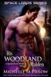 His Woodland Maiden book summary, reviews and downlod