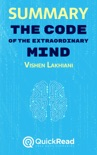 """Summary of """"The Code of the Extraordinary Mind"""" by Vishen Lakhiani book summary, reviews and downlod"""