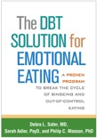 The DBT Solution for Emotional Eating book summary, reviews and download