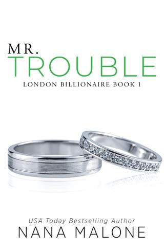 Mr. Trouble by Nana Malone E-Book Download