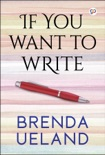 If You Want to Write book summary, reviews and download