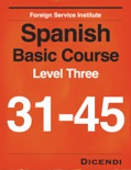 FSI Spanish Basic Course Level 3 book summary, reviews and download