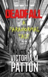 Deadfall - A Paranormal Tale book summary, reviews and downlod