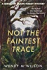 Not the Faintest Trace book image