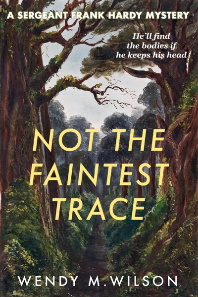 Not the Faintest Trace by Wendy M. Wilson Book Summary, Reviews and E-Book Download