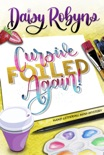 Cursive, Foiled Again! book summary, reviews and download