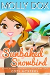 Sunbaked Snowbird book summary, reviews and download