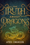 The Truth About Dragons book summary, reviews and download