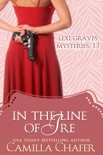 In the Line of Ire (Lexi Graves Mysteries, 13) book summary, reviews and downlod