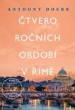 Čtvero ročních období v Římě book summary, reviews and downlod