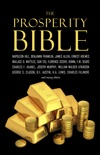 The Prosperity Bible: The Greatest Writings of All Time on the Secrets to Wealth and Prosperity resumen del libro