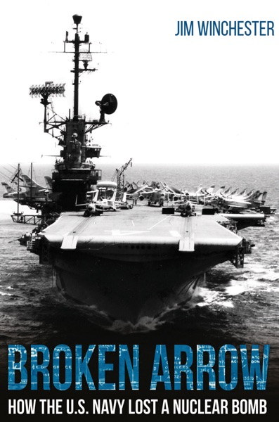 Broken Arrow by Jim Winchester Book Summary, Reviews and E-Book Download