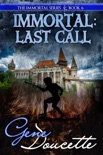 Immortal: Last Call book summary, reviews and downlod
