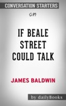 If Beale Street Could Talk by by James Baldwin: Conversation Starters book summary, reviews and downlod