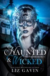 Haunted & Wicked: Paranormal Reverse Harem book summary, reviews and download