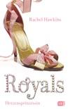 ROYALS - Herzensprinzessin book summary, reviews and downlod