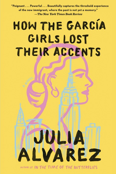 How the Garcia Girls Lost Their Accents by Julia Alvarez Book Summary, Reviews and E-Book Download