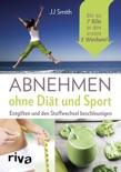 Abnehmen ohne Diät und Sport book summary, reviews and downlod