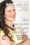 The Post-Covid Wellness Playbook book summary, reviews and downlod