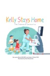 Kelly Stays Home: The Science of Coronavirus book summary, reviews and download