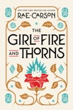The Girl of Fire and Thorns book summary, reviews and download