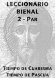 Leccionario Bienal II (Año Par): Cuaresma-Pascua book summary, reviews and download