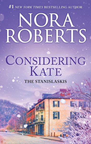 Considering Kate by Nora Roberts Book Summary, Reviews and E-Book Download