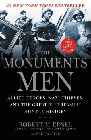 The Monuments Men by Hachette Digital, Inc. book summary, reviews and downlod