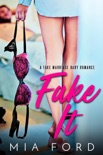 Fake It book summary, reviews and downlod