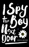 I Spy the Boy Next Door book summary, reviews and downlod