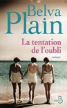 La Tentation de l'oubli book summary, reviews and downlod