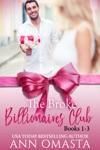 The Broke Billionaires Club, Books 1 - 3