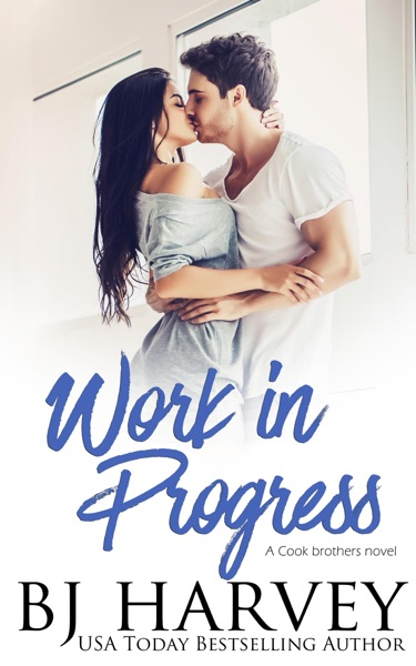 Work in Progress by BJ Harvey Book Summary, Reviews and E-Book Download