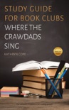 Study Guide for Book Clubs: Where the Crawdads Sing book summary, reviews and download