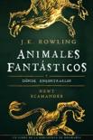 Animales fantásticos y dónde encontrarlos book summary, reviews and downlod