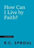 How Can I Live by Faith? book summary, reviews and download