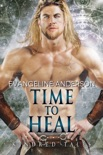 Time to Heal...Book 17 of the Kindred Tales Series book summary, reviews and downlod
