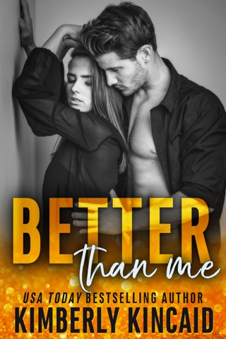 Better Than Me (A Remington Medical Standalone) by Kimberly Kincaid Romance LLC book summary, reviews and downlod