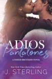 Adios Pantalones book summary, reviews and downlod