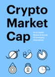 Crypto Market Cap book summary, reviews and download