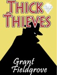 Thick as Thieves book summary, reviews and download