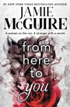 From Here to You book summary, reviews and downlod