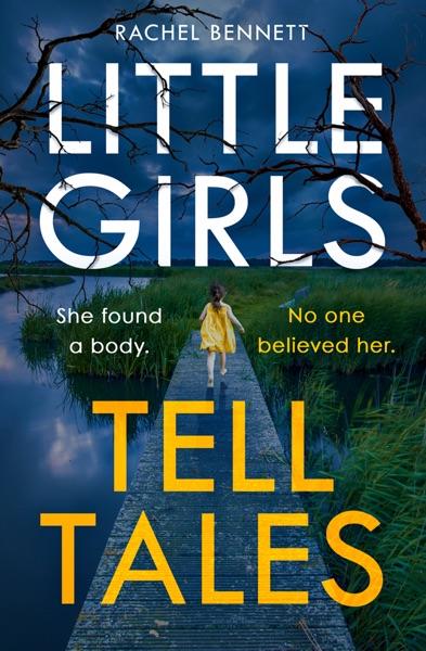 Little Girls Tell Tales by Rachel Bennett Book Summary, Reviews and E-Book Download