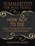 How Not to Die book summary, reviews and downlod
