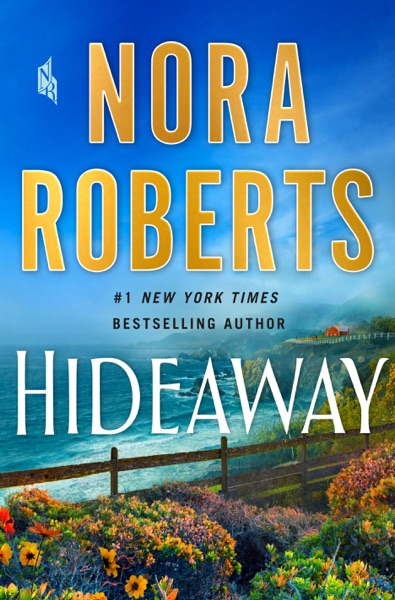 Hideaway by Nora Roberts Book Summary, Reviews and E-Book Download