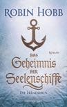 Das Geheimnis der Seelenschiffe - Die Händlerin book summary, reviews and downlod