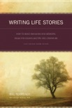 Writing Life Stories book summary, reviews and download