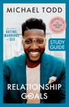 Relationship Goals Study Guide book summary, reviews and downlod